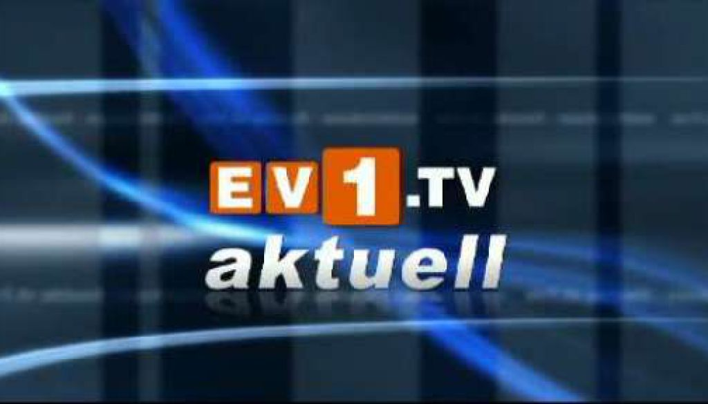 ev1.tv aktuell - Dienstag 25