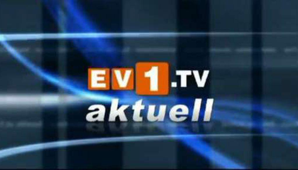 ev1.tv aktuell - Freitag 29